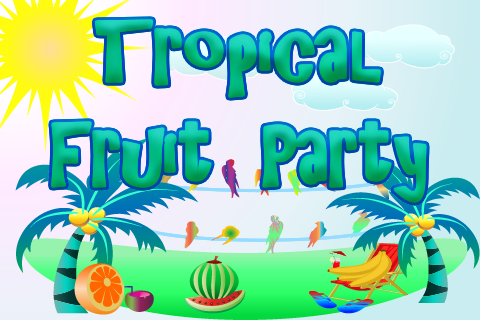 TropicalFruitParty